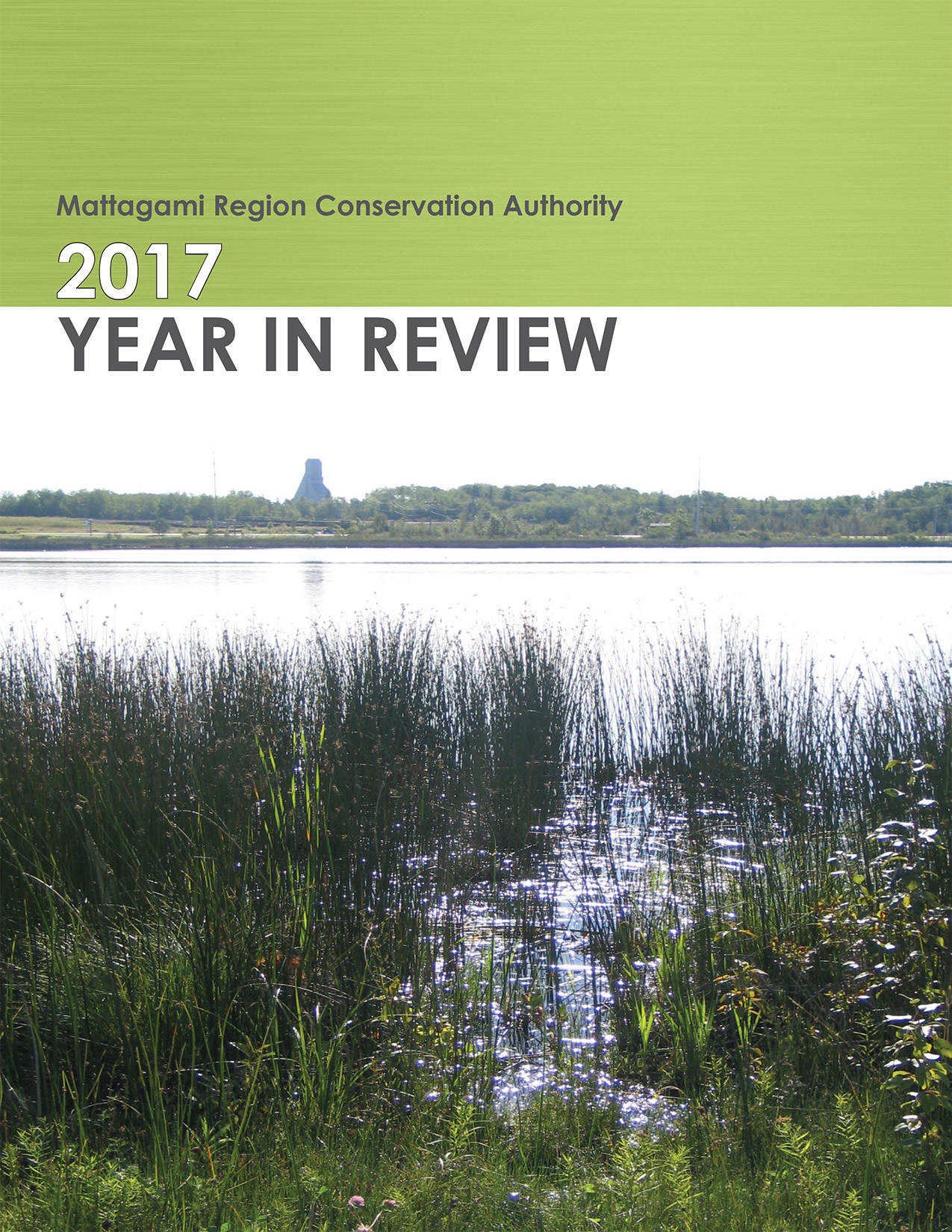Cover of the Mattagami Region Conservation Authority 2017 year in Review